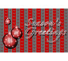 Season's Greetings - Red/Grey Photographic Print