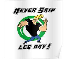 never skip leg day Poster