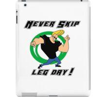 never skip leg day iPad Case/Skin