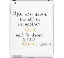 Goals & Dreams - Aristotle iPad Case/Skin