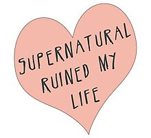 Supernatural ruined my life Photographic Print