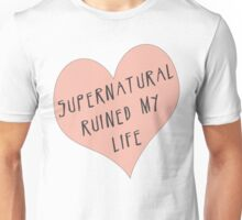 Supernatural ruined my life Unisex T-Shirt