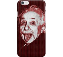 Albert Einstein Portrait pulling tongue and red text background  iPhone Case/Skin