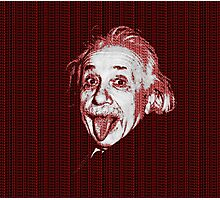 Albert Einstein Portrait pulling tongue and red text background  Photographic Print