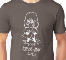 Super Max Lives! - White Unisex T-Shirt