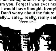 Sleep well (even though the future is in danger...) Sticker