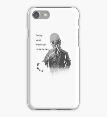 Enjoy Your Workday Experience  iPhone Case/Skin