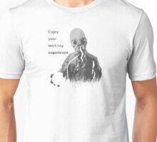 Enjoy Your Workday Experience  Unisex T-Shirt