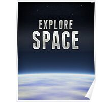 Explore Space Poster
