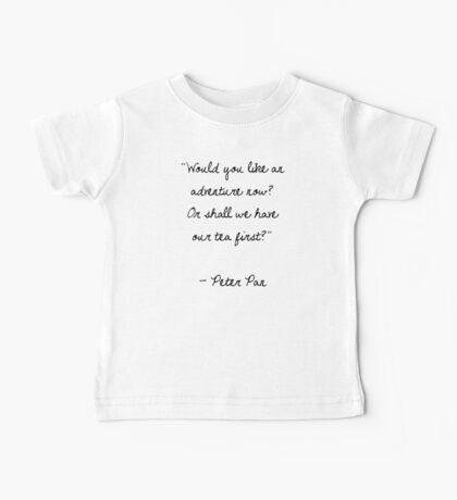 Peter Pan Quote Baby Tee