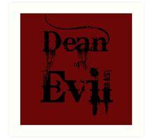 Dean of Evil Art Print