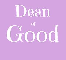 Dean of Good by etaworks