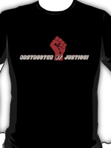 obstructer of justice T-Shirt