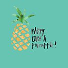 Pineapple Party by Cynthia Meade