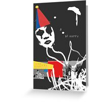 Be Happy Clown Greeting Card