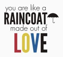 Raincoat of Love by funhomies