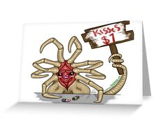 Facehugger Kisses only $1 Greeting Card