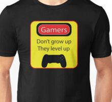 Gamers don't grow up Unisex T-Shirt