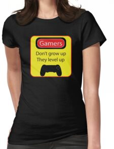 Gamers don't grow up Womens Fitted T-Shirt