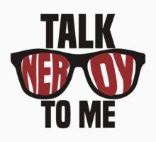 Talk Nerdy To Me by katiefarello