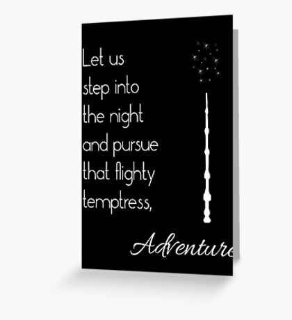 That flighty temptress, adventure (white) Greeting Card