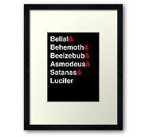 Belial&Behemoth&Beelzebub&Asmodeus&Satanas&Lucifer. Framed Print