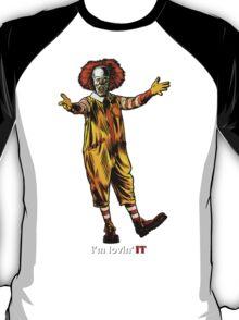 Lovin' IT. T-Shirt