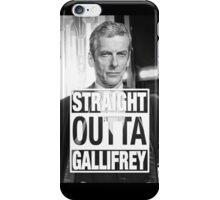 Straight Outta Gallifrey- CAPALDI iPhone Case/Skin