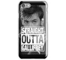 Straight Outta Gallifrey- TENNANT iPhone Case/Skin