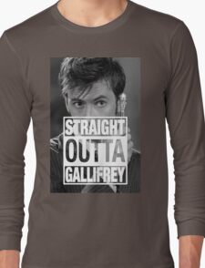 Straight Outta Gallifrey- TENNANT Long Sleeve T-Shirt