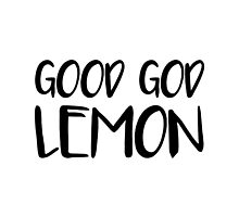 Good God Lemon by sarahhulsman