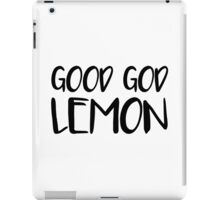 Good God Lemon iPad Case/Skin