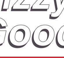 Fizzy make feel good Sticker
