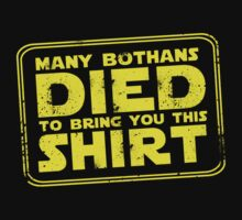 Many Bothans died bring you this shirt by thehappyiceman7