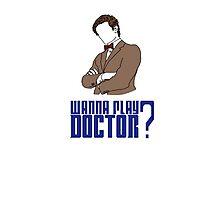 Wanna play Doctor? Photographic Print