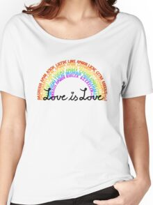 """LGBTQ+ Rainbow """"Love is Love"""" multi-language  Women's Relaxed Fit T-Shirt"""