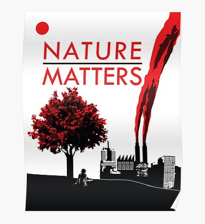 Nature Matters Poster