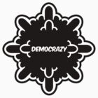democrazy 2010 - promotional shirt - v1.0 by o0OdemocrazyO0o
