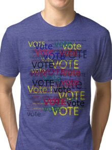 Vote Tri-blend T-Shirt
