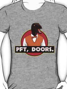 Pft, doors. T-Shirt
