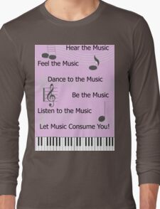 For the Love of Music Long Sleeve T-Shirt