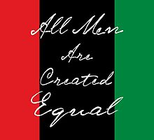 All Men Are Equal Afro Flag by EthosWear