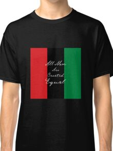 All Men Are Equal Afro Flag Classic T-Shirt