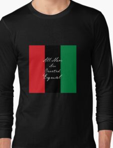 All Men Are Equal Afro Flag Long Sleeve T-Shirt