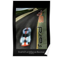 Ford GT at Infineon Raceway Poster