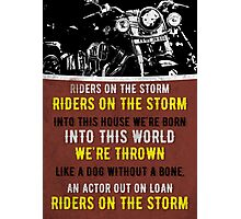Riders On The Storm Photographic Print