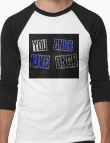 YOLO - You only live once Men's Baseball ¾ T-Shirt