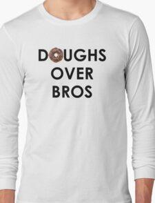 Doughs Over Bros Long Sleeve T-Shirt