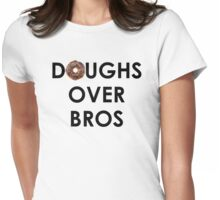 Doughs Over Bros Womens Fitted T-Shirt