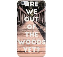 Taylor Out Of The Woods iPhone Case/Skin